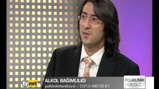 Dr. Hakan Erkaya- Alkol Bağımlılığı- TVNET- Poliklinik Psikiyatri