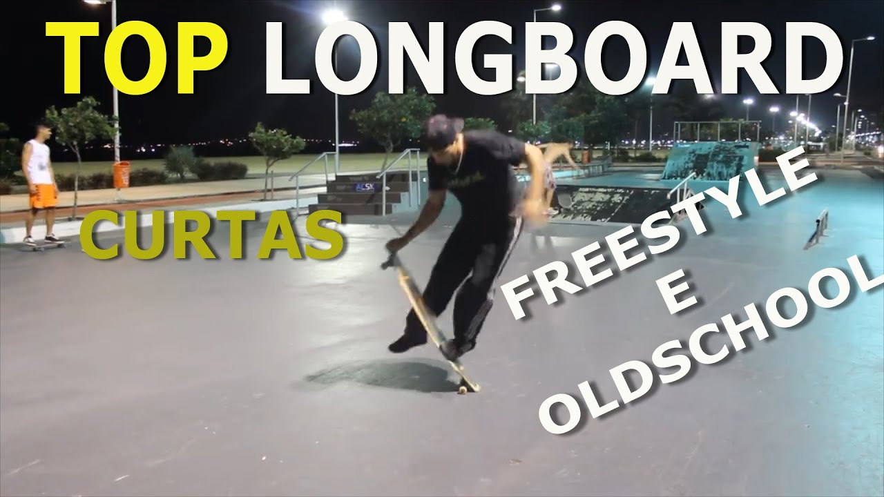 Manobras Oldschool e Freestyle no Longboard | TOP LONGBOARD