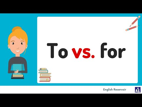 To and For - the differences explained