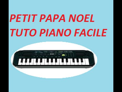 petit papa noel au piano tuto facile youtube. Black Bedroom Furniture Sets. Home Design Ideas
