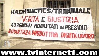 TV Internet 1 Marche - Ascoli Piceno: Sit-in in tribunale per i presidianti Haemonetics
