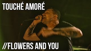 """Touché Amoré """"Flowers And You"""" Live at Irving Plaza"""