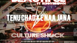 CULTURE SHOCK - BEAUTIFUL - ft. SUNNYBROWN - 2.5 LEGALTENDER