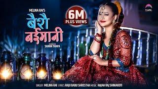 BAISAI BAIMANI    Melina Rai    Rajan Raj Shiwakoti    Feat. Melina Rai
