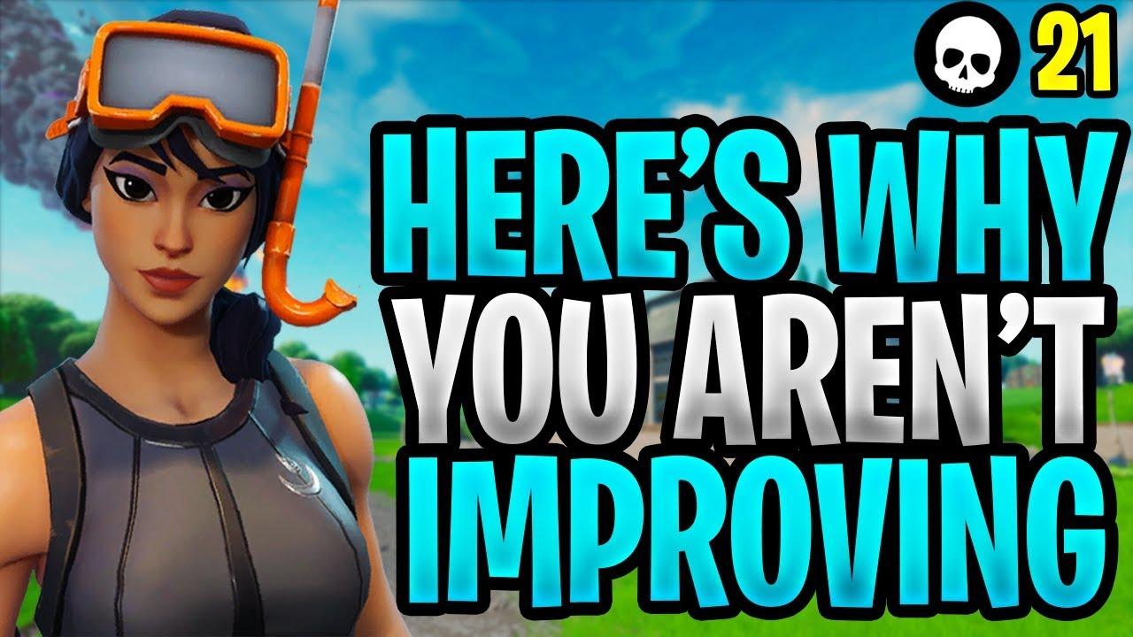 Aqui está por que você não está melhorando no Fortnite ... (Como melhorar no Fortnite - Temporada X) + vídeo