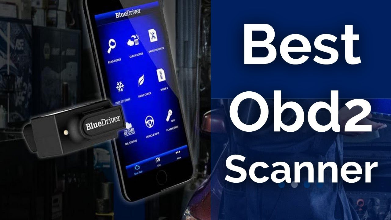 Top 7 Best OBD2 Scanners 2018-2019 (Reads ABS,SRS Airbag)