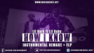 Lil Durk ft Lil Baby-How I Know (Official Instrumental) Re Prod By Mecca Beatz | (Remake + FLP)