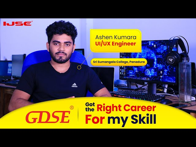 After A/L, the UI/UX Engineering dream came true from GDSE at IJSE.