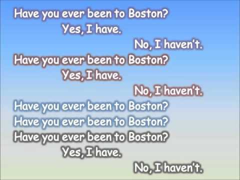 Jazz Chant - Have you ever been to Boston?