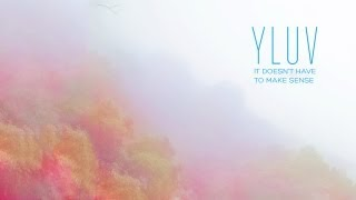 Y LUV - If This Has An End