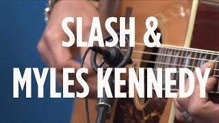 "Slash & Myles Kennedy ""Not For Me"" // SiriusXM // Octane"