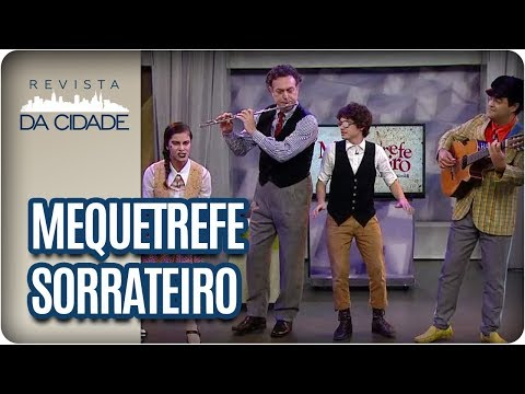Espetáculo Mequetrefe Sorrateiro - Revista Da Cidade (24/11/2017)