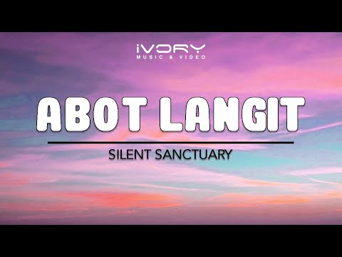 Abot Langit | Silent Sanctuary | Official Lyric Video