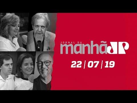 Jornal da Manhã - 22/07/2019 - Edição Completa