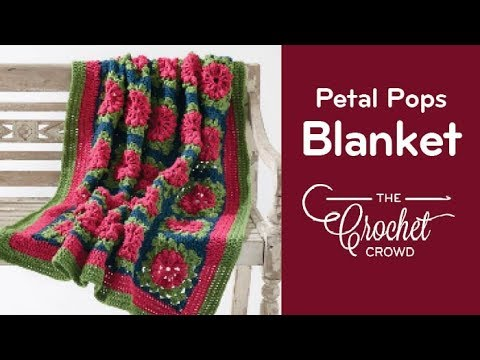 How to Crochet A Textured Granny Afghan: Petal Pops