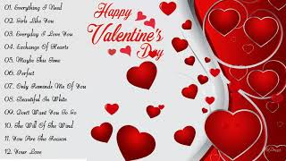 Best Valentine Love Songs Collection 2019   Valentine's Day Songs 2019 Playlist