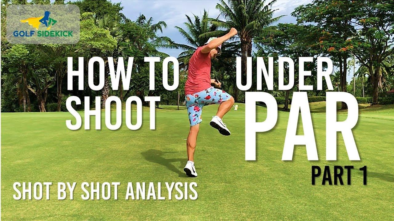 Shot By Shot Mental Game Under Par