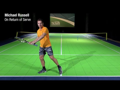 Mastering the Return of Serve - Michael Russell at The Tennis Congress