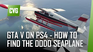 GTA V on PS4 - How to Find the Dodo Seaplane