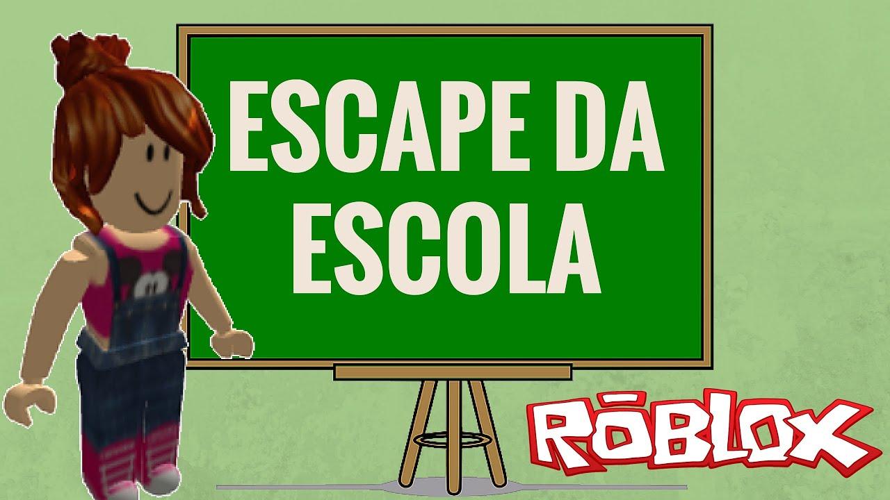 Roblox – ESCAPE DA ESCOLA