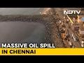 Chennai Oil Spill Touches Marina Beach, Hundreds In Massive Clean-Up