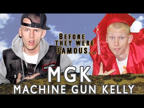 MGK - Before They Were Famous - MACHINE GUN KELLY