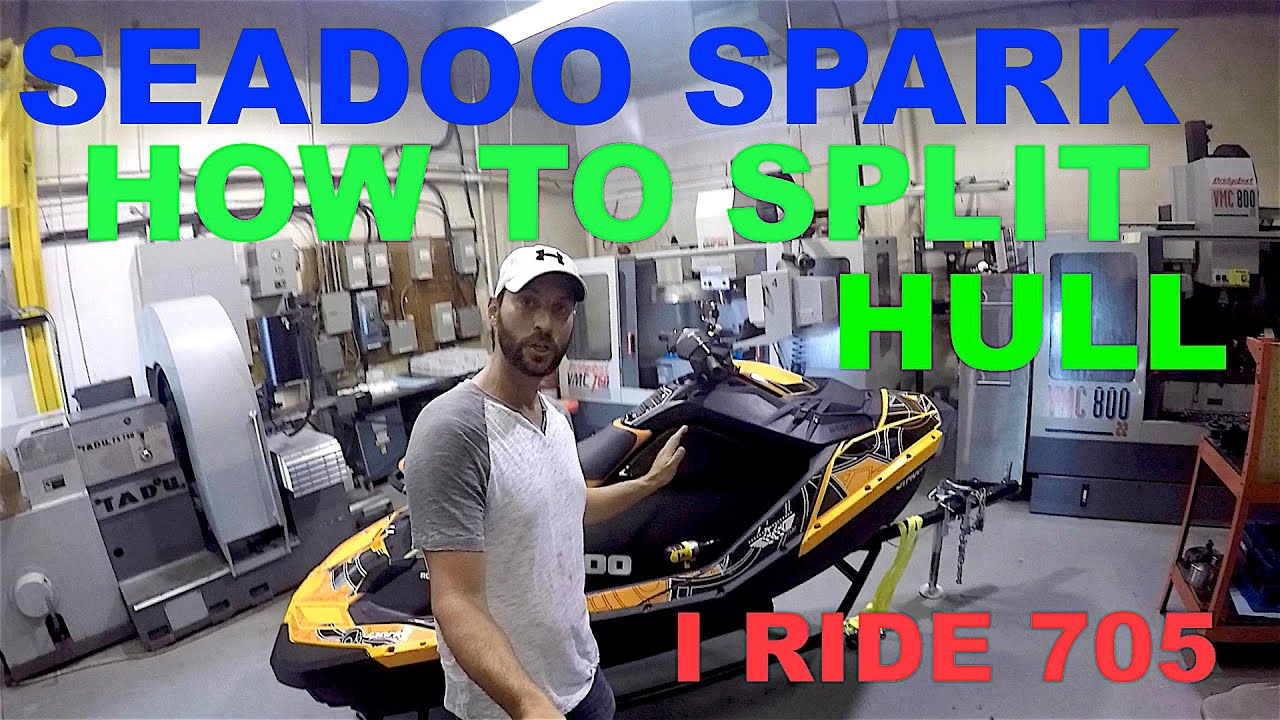 #34 How To Split Remove Top Deck On Seadoo Spark By I Ride 705  I Ride 705  25:15 HD