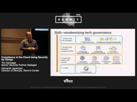 AWS Summit Series 2016 | Chicago - Compliance in the Cloud Using Security by Design