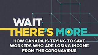 Coronavirus Outbreak: How Canada Is Trying To Save Workers Who Are Losing Income From Covid-19
