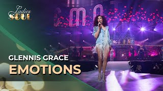 glennis grace emotions ladies of soul 2016