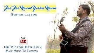 Jai Jai Naam Yeshu Naam Chords & Lyrics   Sheldon Bangera   Easy Guitar Lessons