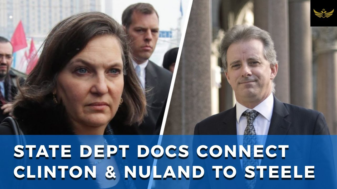 State Dept docs connect Clinton & Nuland to Steele, Ukraine & Libya