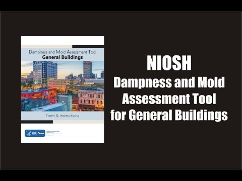 NIOSH's Dampness and Mold Assessment Tool for General Buildings