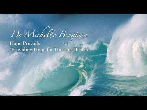 Dr. Michelle Bengtson, Hope Prevails, Providing Hope for Hurting Hearts