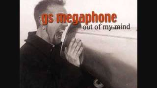 Watch Gs Megaphone Out Of My Mind video