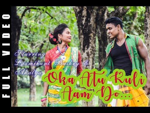 Oka Atu Kuli Aam Do || New Santali Video Album Full Video || Laxmikant Baskey || Lakhan Hansdah