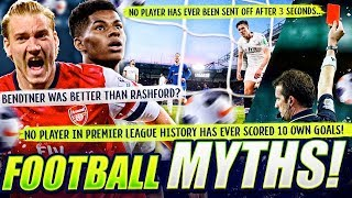 Top 10 Insane Football Myths!