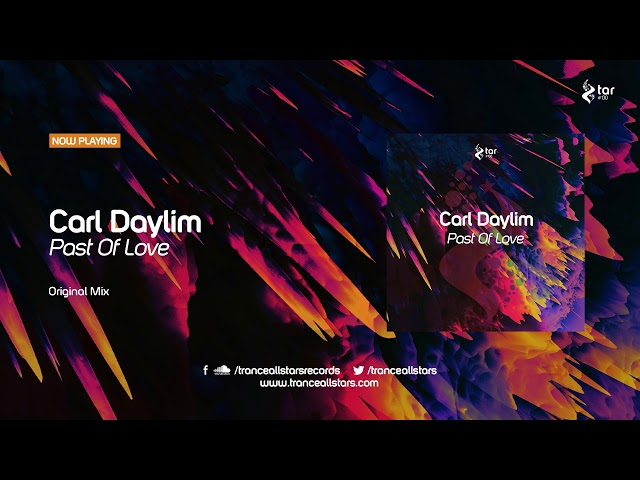 Carl Daylim - Past of Love (Original Mix) [TAR#138]