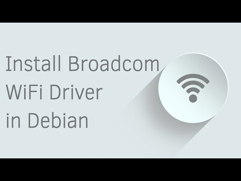 How to Install Broadcom WiFi Driver in Debian 9 Stretch
