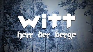 Joachim Witt - Herr der Berge (Lyric Video)