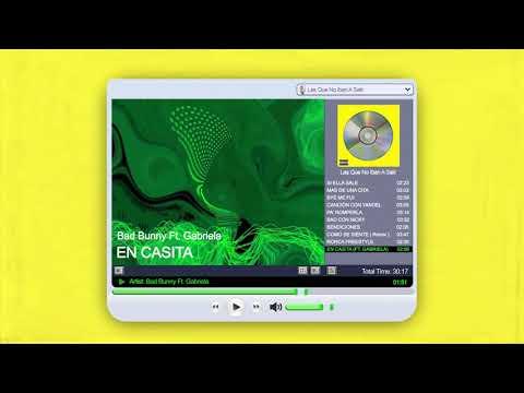 EN CASITA feat. Gabriela - Bad Bunny   Las Que No Iban A Salir
