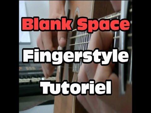 Blank Space Fingerstyle Tutoriel en français