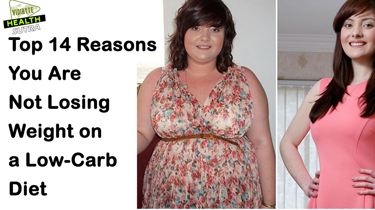 Top 14 Reasons for Not Losing Weight on a Low-Carb Diet ...