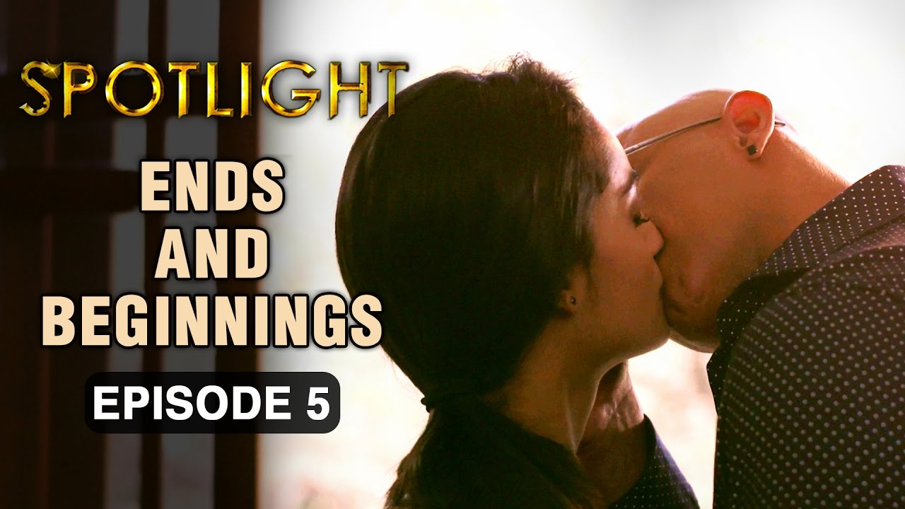 Spotlight | Episode 5 - 'Ends And Beginnings' | Tridha Choudhury | A Web Series By Vikram