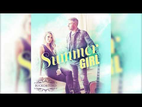 Bucko & Toad - Summer Girl (Official Audio)