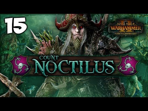 THE SCURVY ENCHANTARRR! Total War: Warhammer 2 - Vampire Coast Campaign - Count Noctilus #15