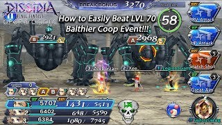 How to Beat LVL 70 Balthier Coop Event EASYILY!! Dissidia Final Fantasy Opera Omnia