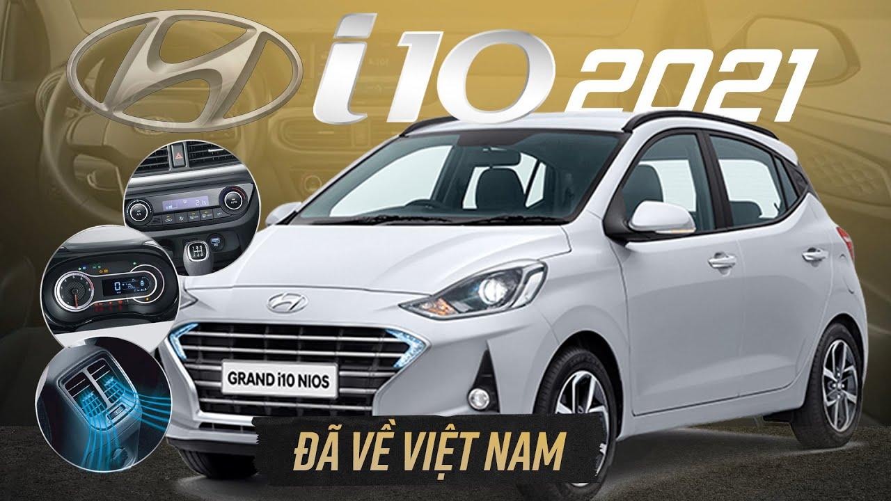Hyundai i10 2021 đây rồi, dự kiến từ 330 triệu, có gì đấu Fadil?