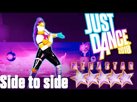 Just Dance 2018 | Side To Side By Ariana Grande Ft. Nicki Minaj | MEGASTAR (Nintendo Switch)