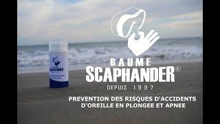 Baume Scaphander - Prévention des risques d'accidents d'oreille en plongée et apnée